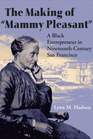 The Making of Mammy Pleasant