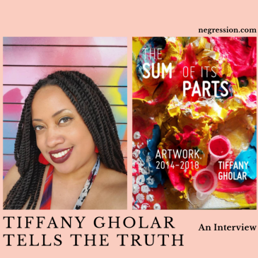Interview with Tiffany Gholar | negression.com